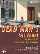 Theatre at UBC Study Guide for Dead Man's Cellphone