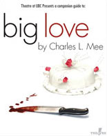 Theatre at UBC Study Guide for Big Love