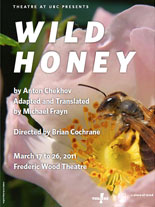 Theatre at UBC Study Guide for Wild Honey